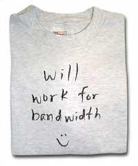 Will work for bandwidth /thinkgeek.com